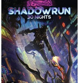 Shadowrun 30 Nights Campaign