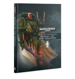 Warhammer 40k Ritual of the Damned - Psychic Awakening Book 4