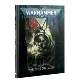 Warhammer 40k War Zone Charadon: Act I The Book of Rust