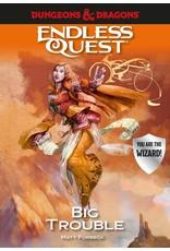 Random House D&D: An Endless Quest Adv - Big Trouble SC