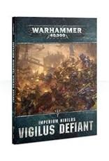 Warhammer 40K Imperium Nihilus: Vigilus Defiant