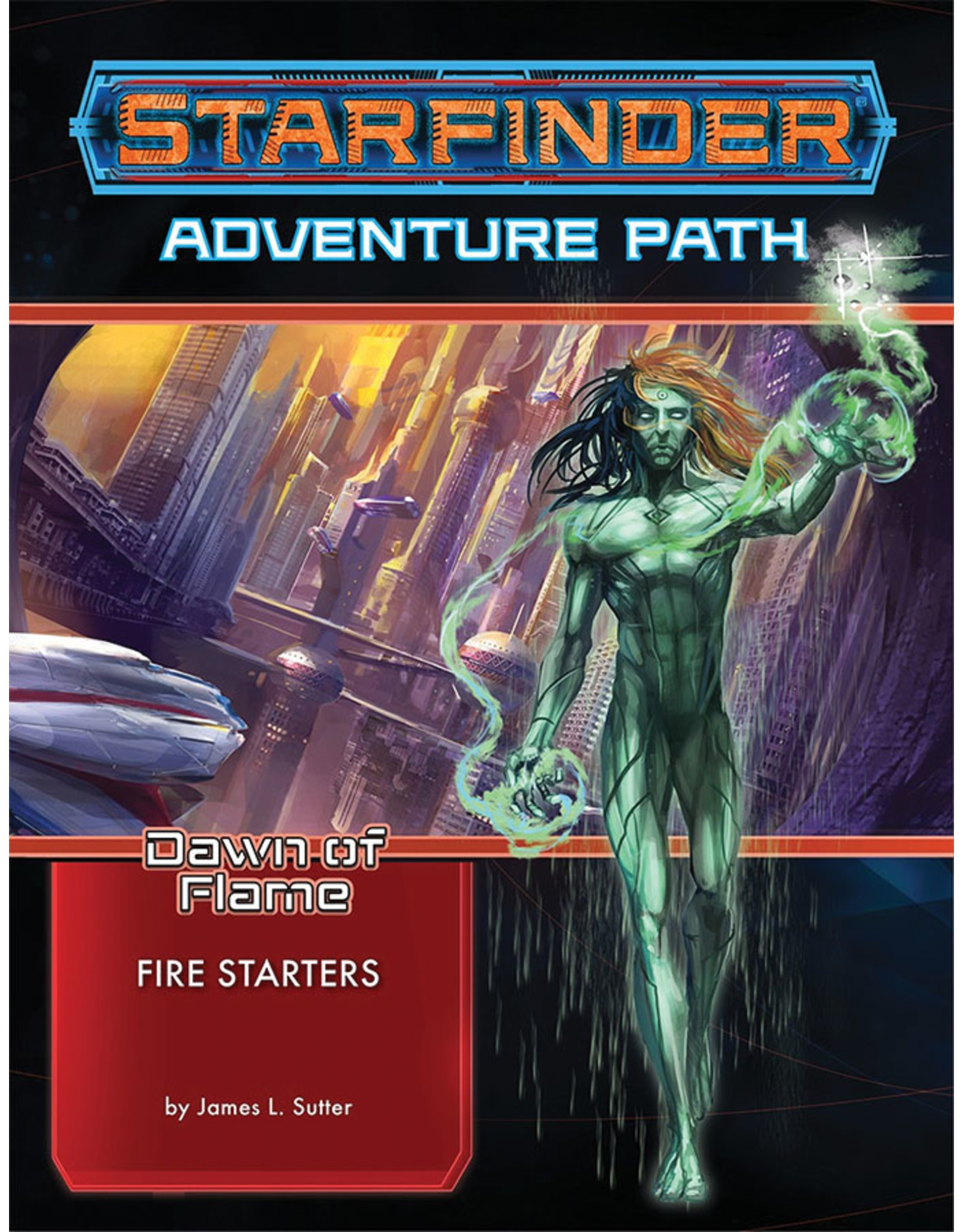 Paizo Publishing Starfinder Adventure Path: Fire Starters (Dawn of Flame 1 of 6)