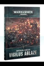 Warhammer 40K Imperium Nihilus: Vigilus Ablaze HB