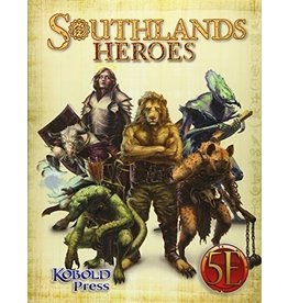 Kobold Press Southlands Heroes for 5th Edition