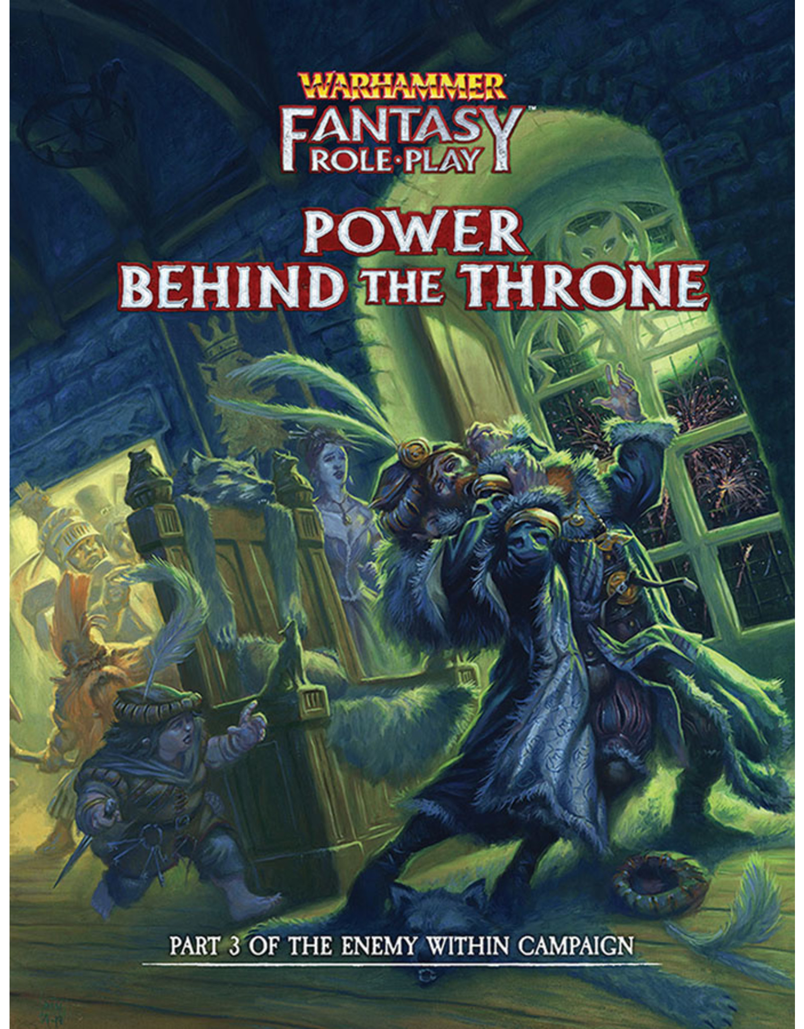 Cubicle 7 Warhammer Fantasy RPG: Enemy Within Campaign Director`s Cut - Vol. 3: Power Behind the Throne (Pre Order)