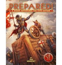 Kobold Press 5E: Prepared: A Dozen Adventures 5E