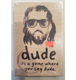 Dude: It's a game where you say dude (Ding & Dent)