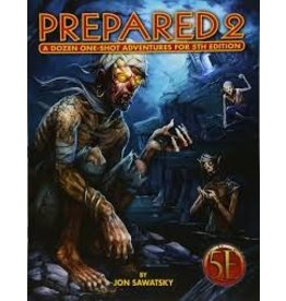 Kobold Press Prepared 2: A Dozen One-Shot Adventures (5th Edition)