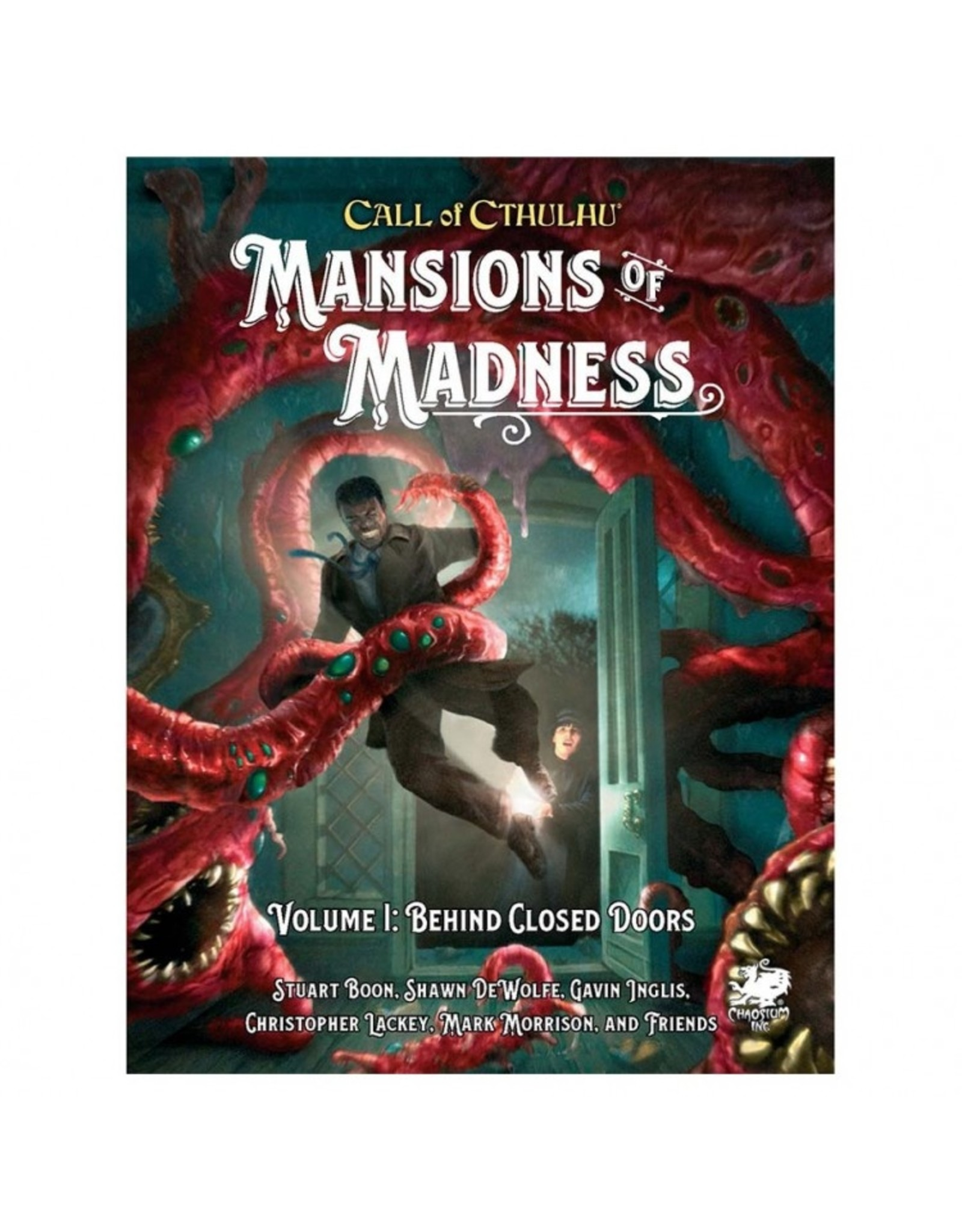 Chaosium Call of Cthulhu: Mansion of Madness: Vol. 1 Behind Closed Doors