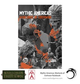 Warlord Games Mythic Americas: Warlords of Erehwon Rulebook (Pre Order)