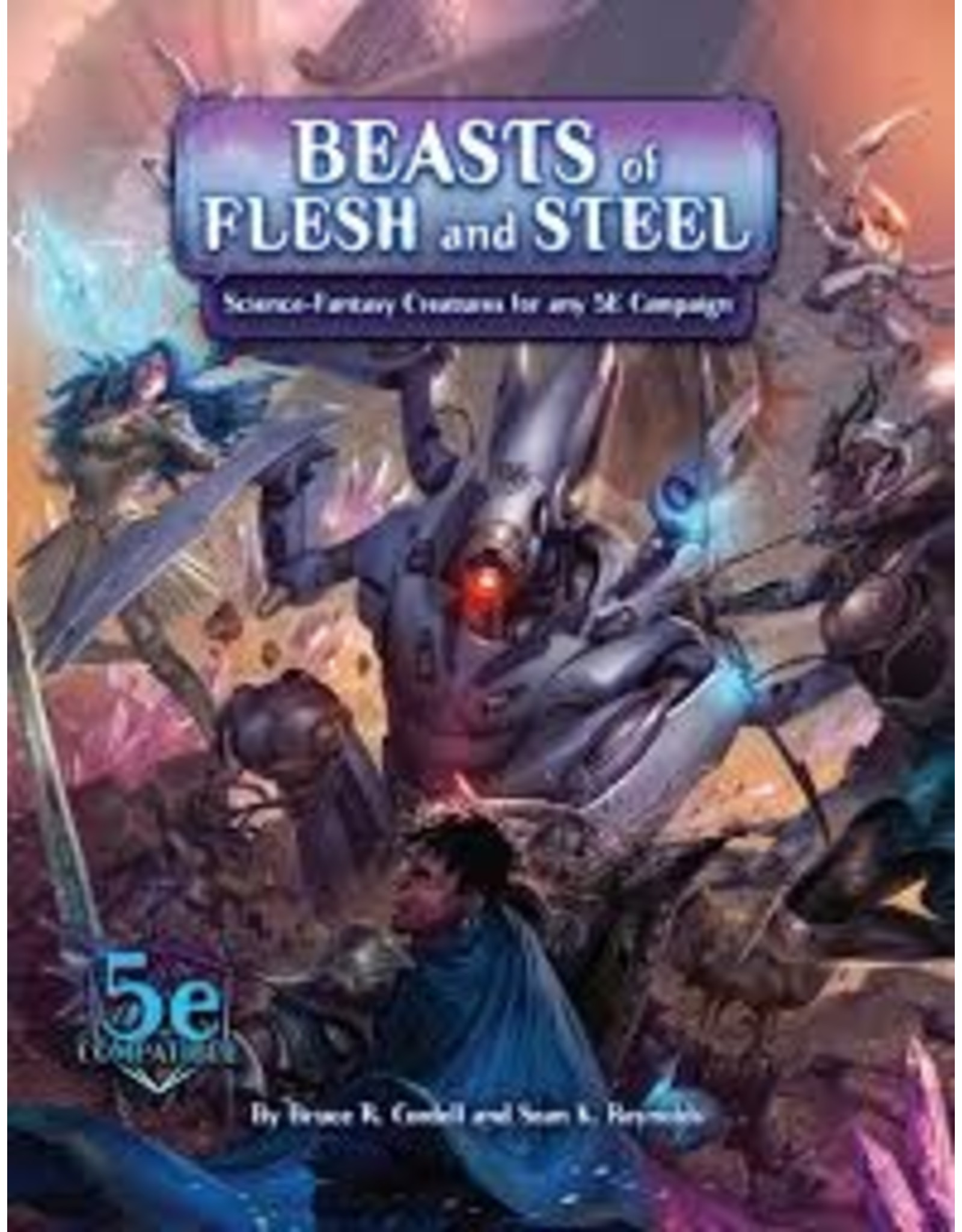 Monte Cook Games 5E: AotA: Beasts of Flesh and Steel