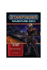 Paizo Publishing Starfinder: Adv Path: Were No Heroes (Fly Free or Die 1 of 6)
