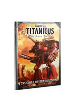 Warhammer 40K Adeptus Titanicus: Crucible Of Retribution