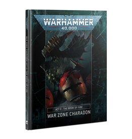 Warhammer 40K War Zone Charadon: Act II: Book Of Fire