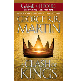 A Clash of Kings: A Song of Ice and Fire: Book Two By George R. R. Martin