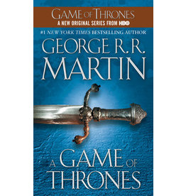 A Game of Thrones: A Song of Ice and Fire: Book One By George R. R. Martin