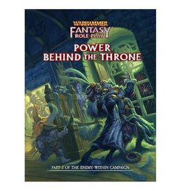 Cubicle 7 Warhammer Fantasy RPG: Enemy Within Campaign Director`s Cut - Vol. 3: Power Behind the Throne