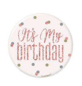 Glitz Rose Gold 'It's My Birthday' Pin