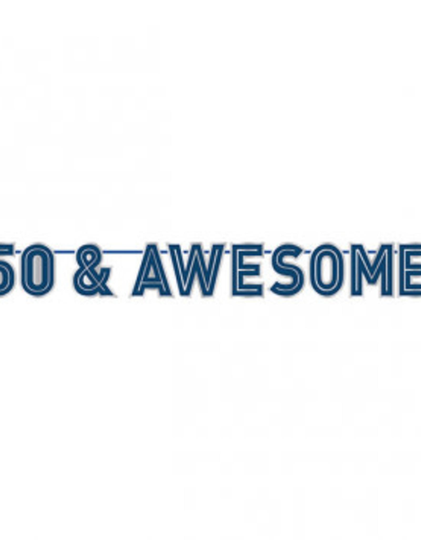 '50 & Awsome! 50th Birthday Banner