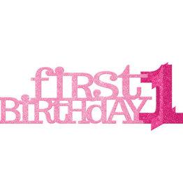 Pink 1st Birthday Glittery Centrepiece
