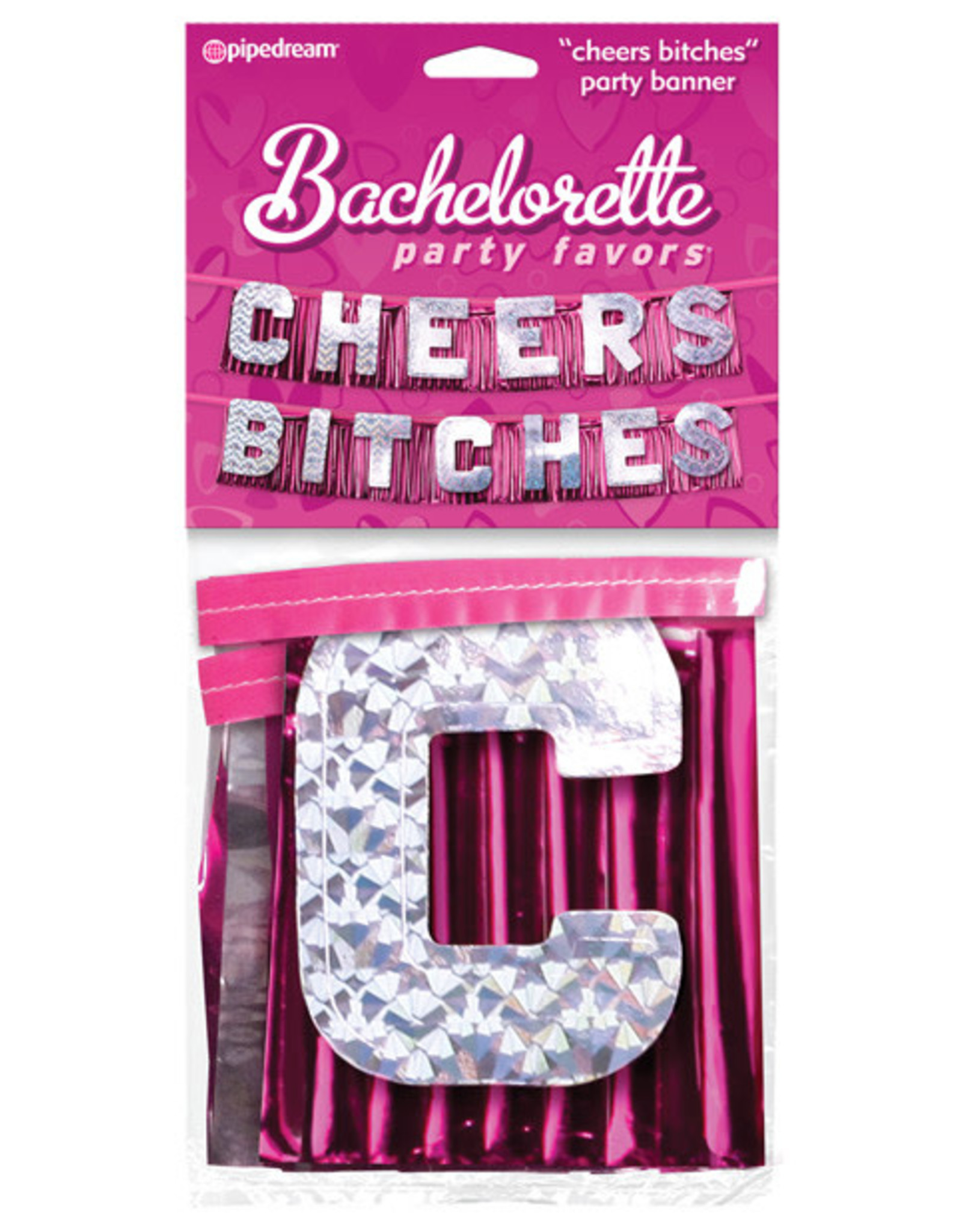 Cheers B*tches Banner