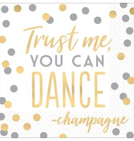 """Trust me, you can Dance"" Foil Stamped Luncheon Napkins 16ct"