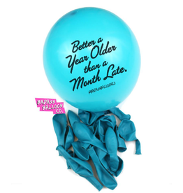 "Badass Balloons ""Better a year older than a month late"" 12"" Latex Singles"