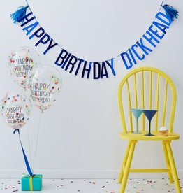 """Happy Birthday Dickhead!"" Bunting and Balloon Kit, 6ct"