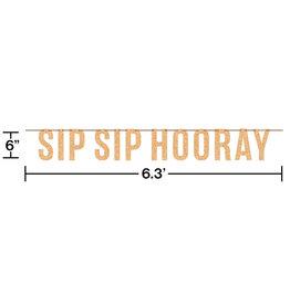 'Sip Sip Hooray!' Letter Banner, 6FT