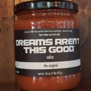 """Dreams Aren't This Good Dreams Aren't This Good Salsa """"The Original"""" 16 oz"""
