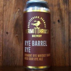 Hermit Thrush Brewery Rye Barrel Rye Sour Ale, 8% ABV, 16oz Can