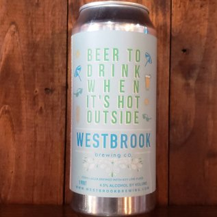 Westbrook Beer To Drink When It's Hot Outside Lager, 4.5% ABV, 16oz Can