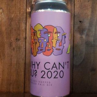 Stillwater Why Can't IBU? 2020 Farmhouse Pale Ale, 5.6% ABV, 16oz Can