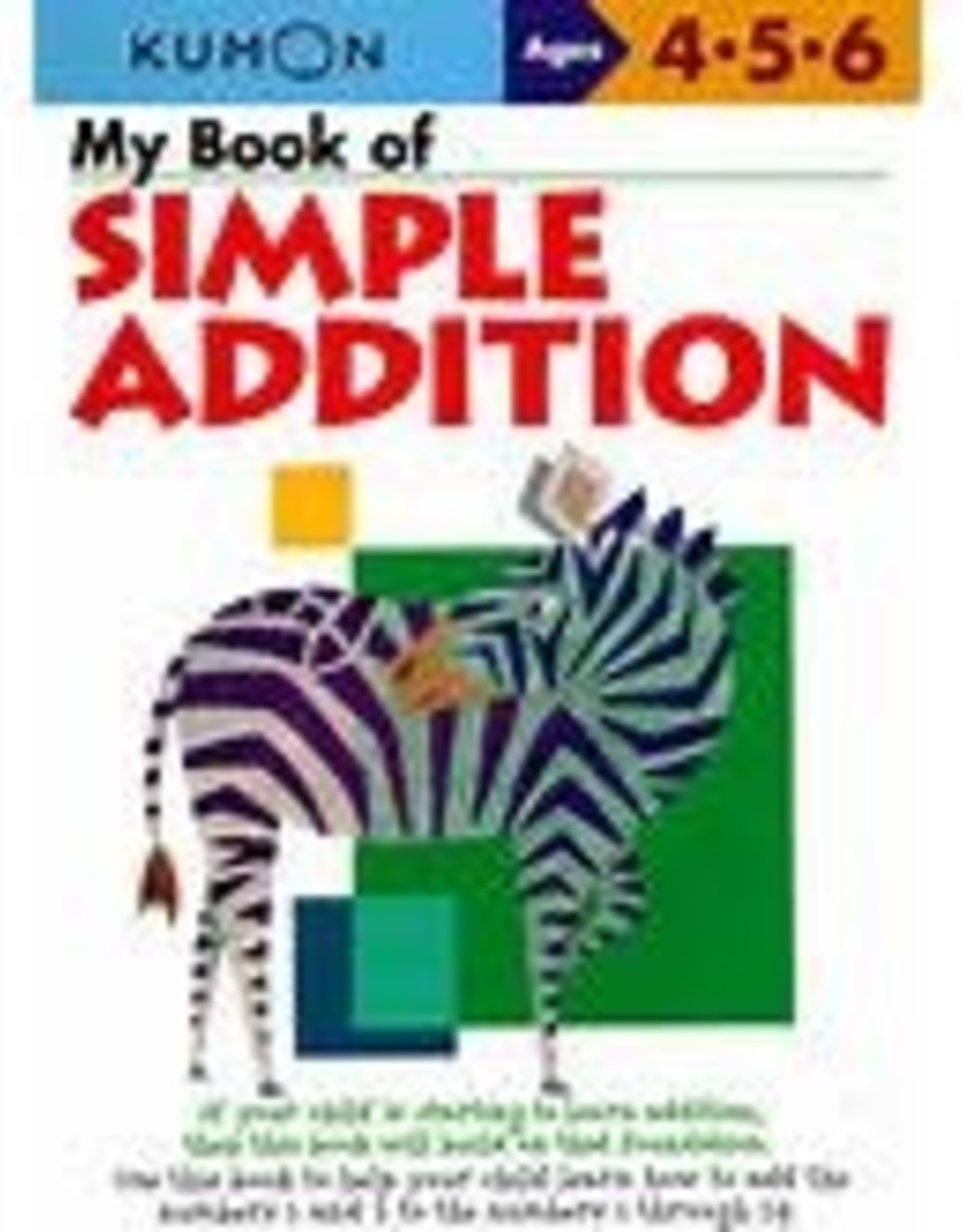Kumon MY BOOK OF SIMPLE ADDITION