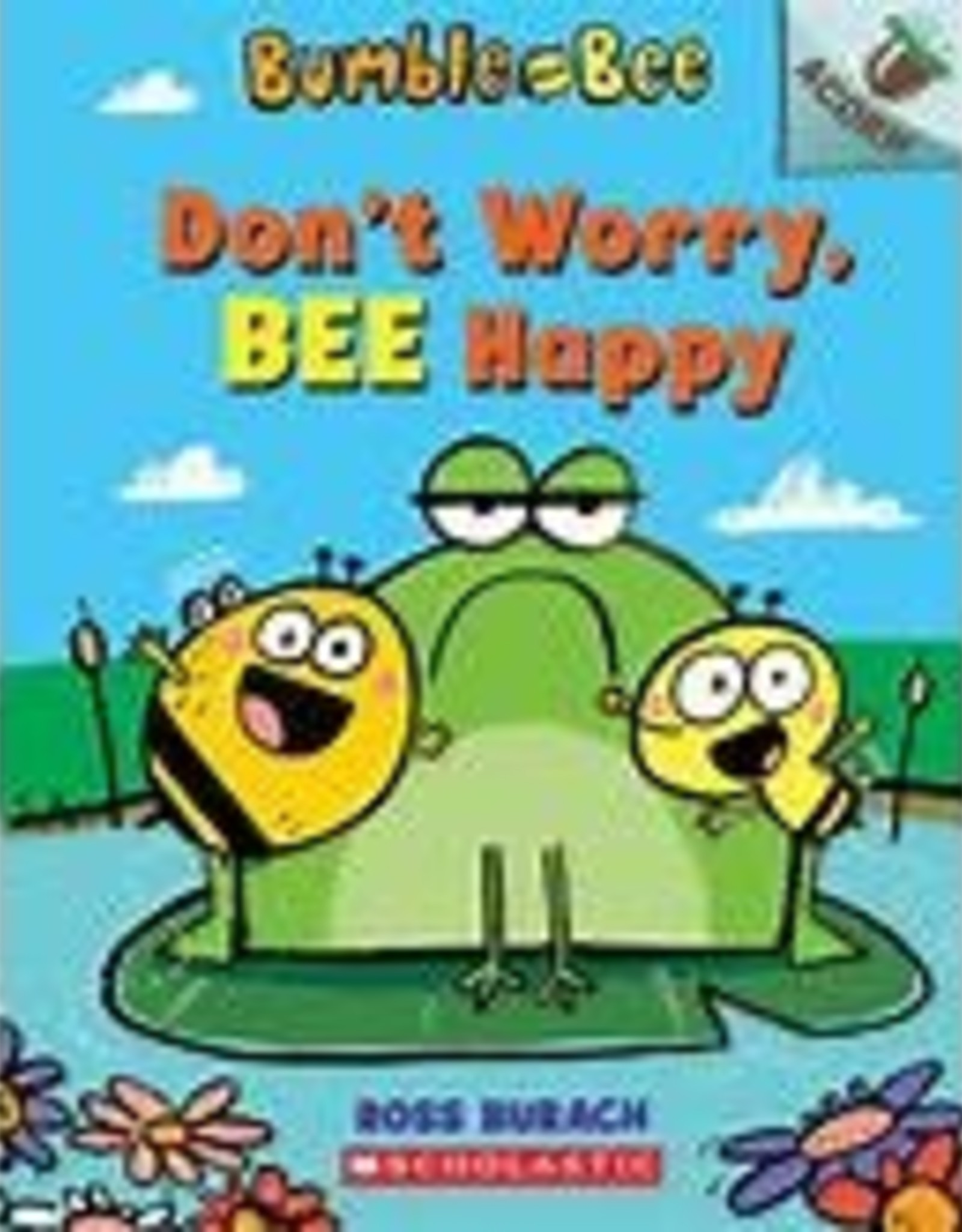 Scholastic Bumble and Bee: Don't Worry