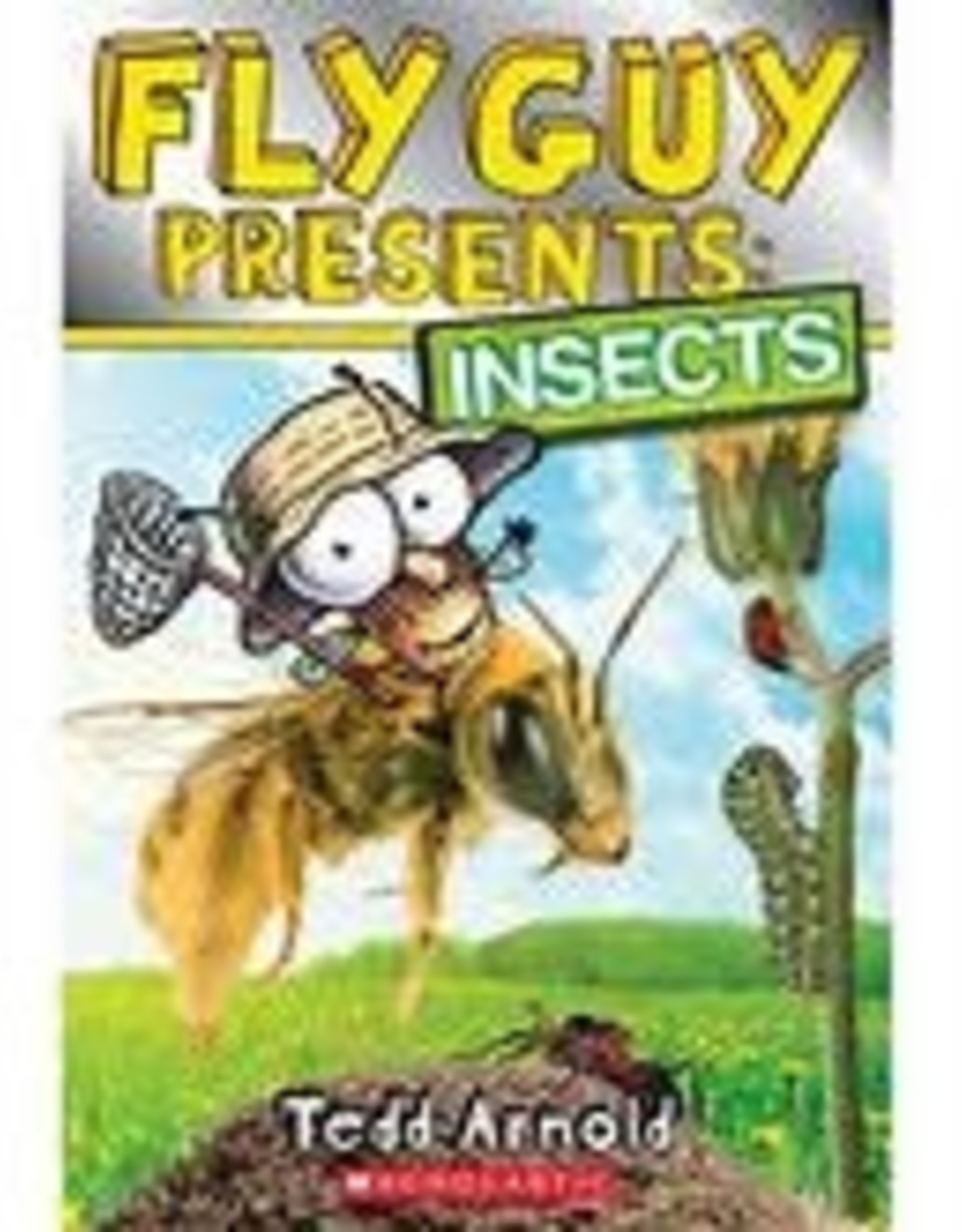 Scholastic Fly Guy Presents: Insects