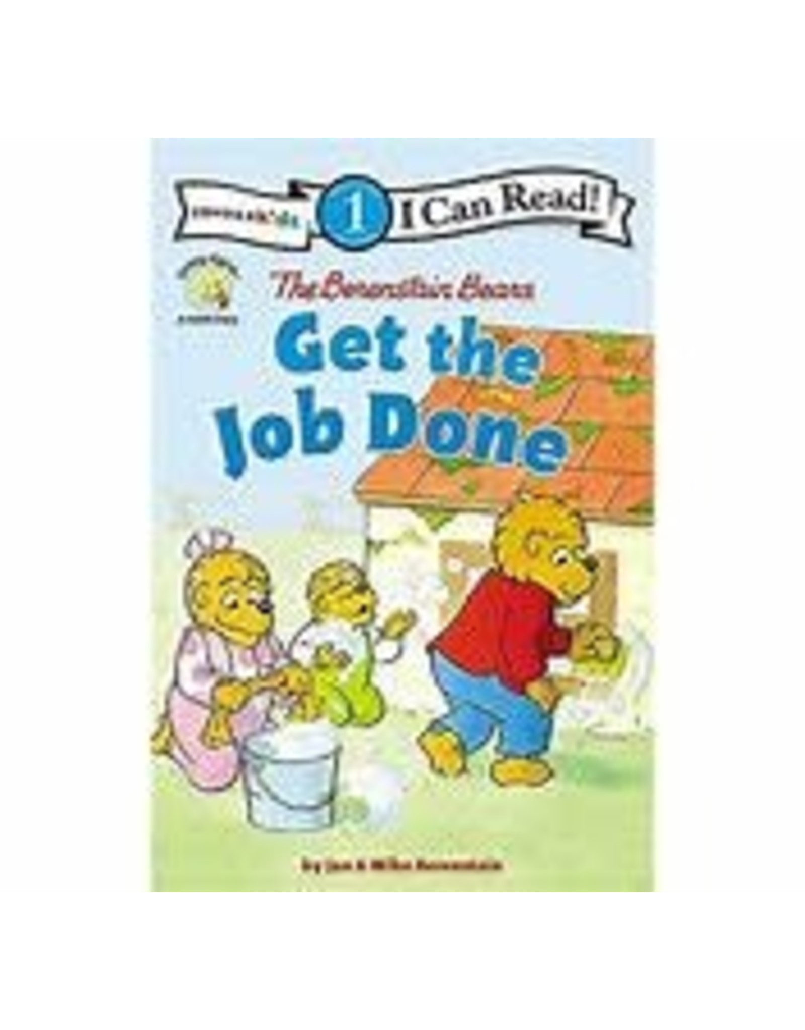 Berenstain Bears Get the Job Done