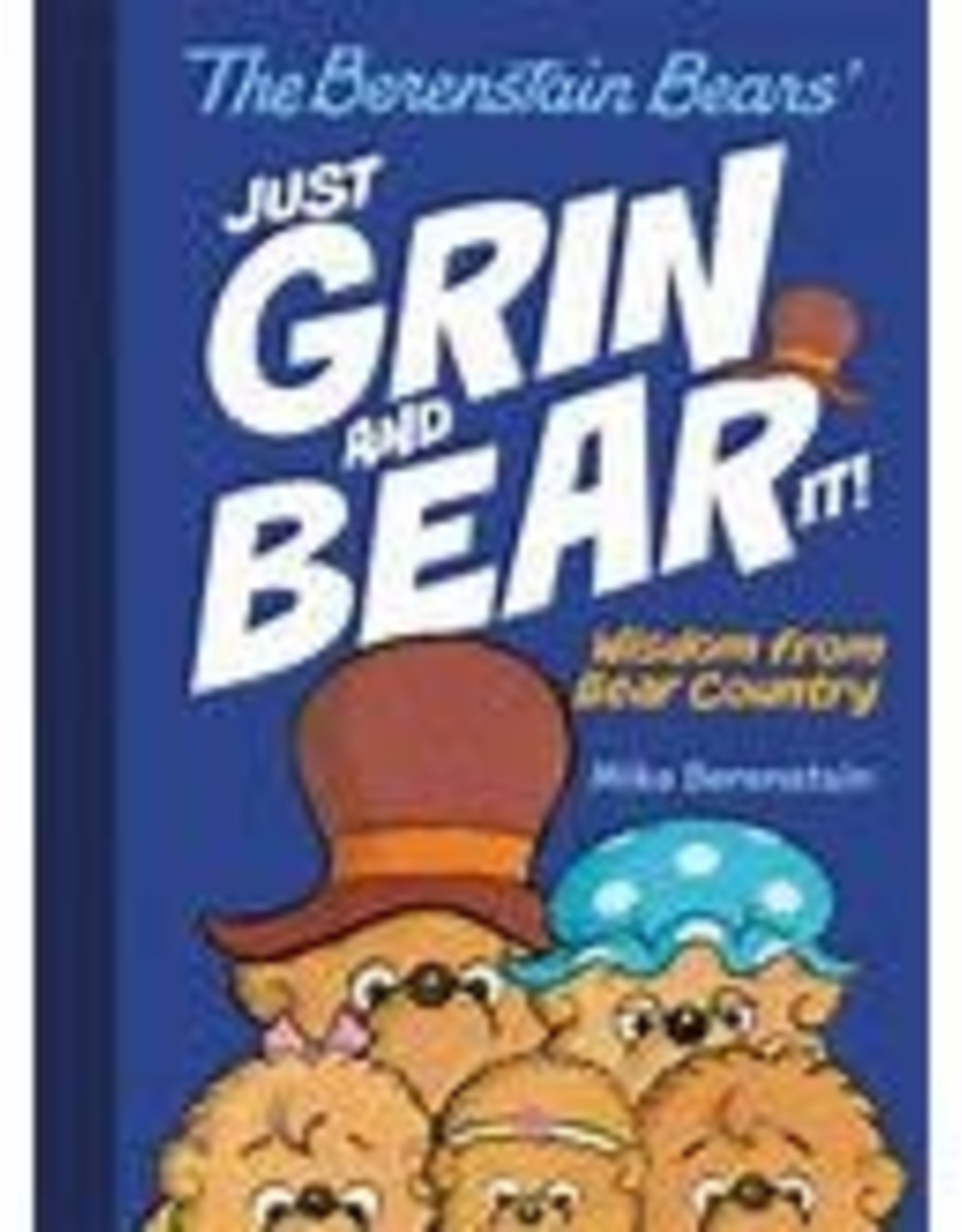 Berenstain Bears Just Grin and Bear It