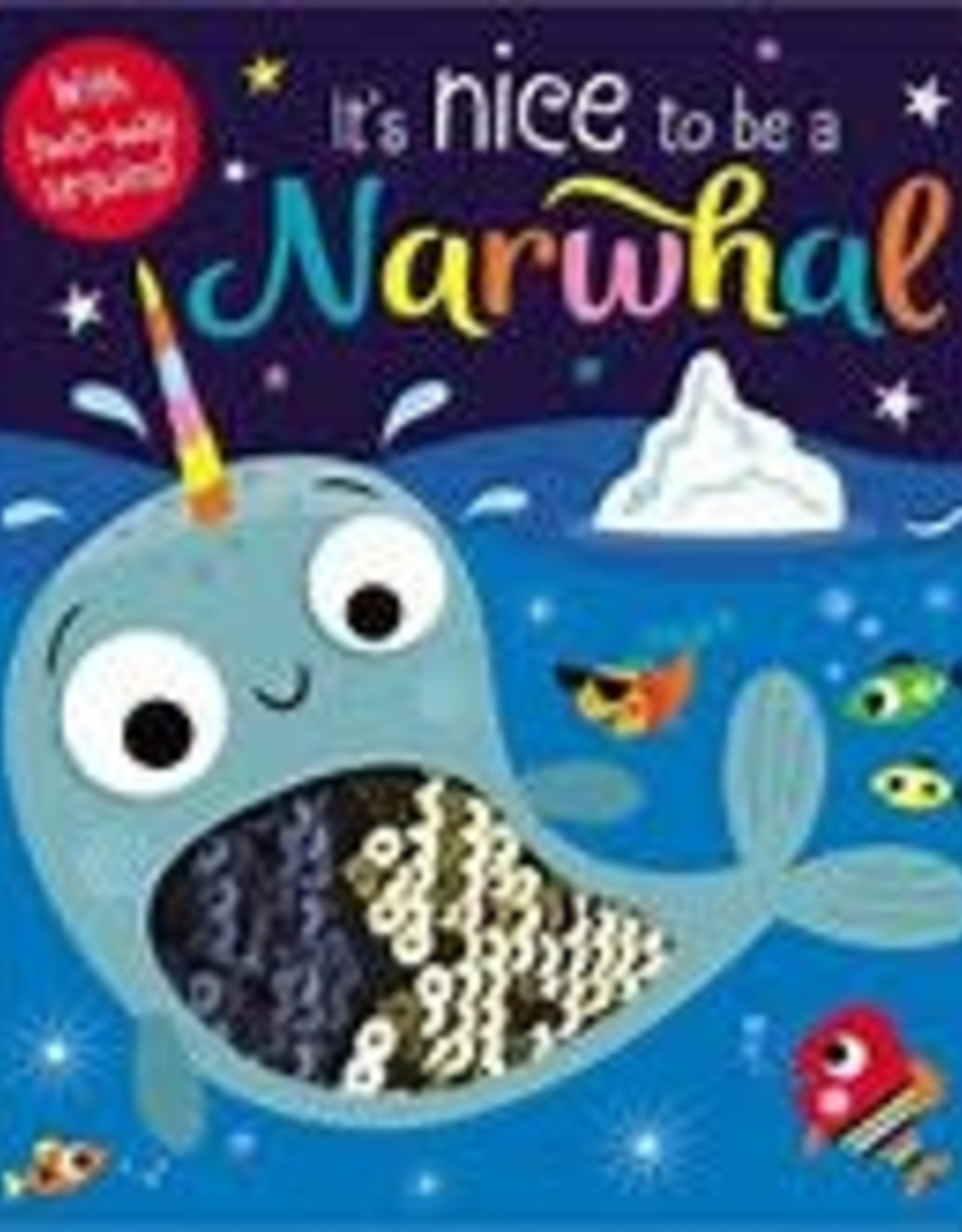 Its Nice to be a Narwhal