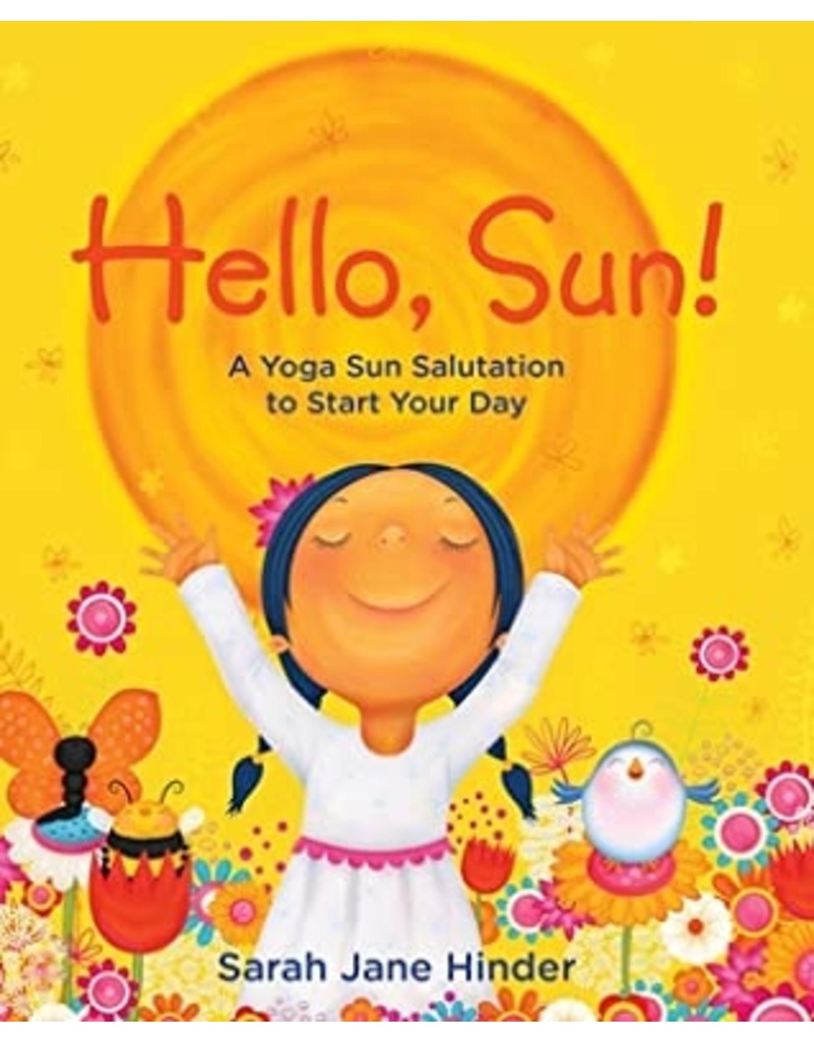 Hello Sun!: Yoga Sun Salute
