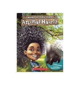 Scholastic What if You Had Animal Hair?