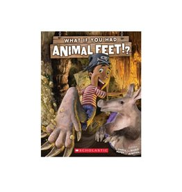 Scholastic What if You Had Animal Feet?