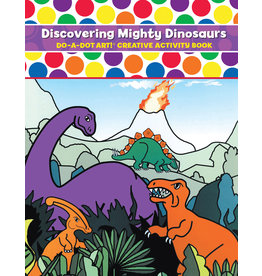 Do A Dot DISCOVERING MIGHTY DINOSAURS