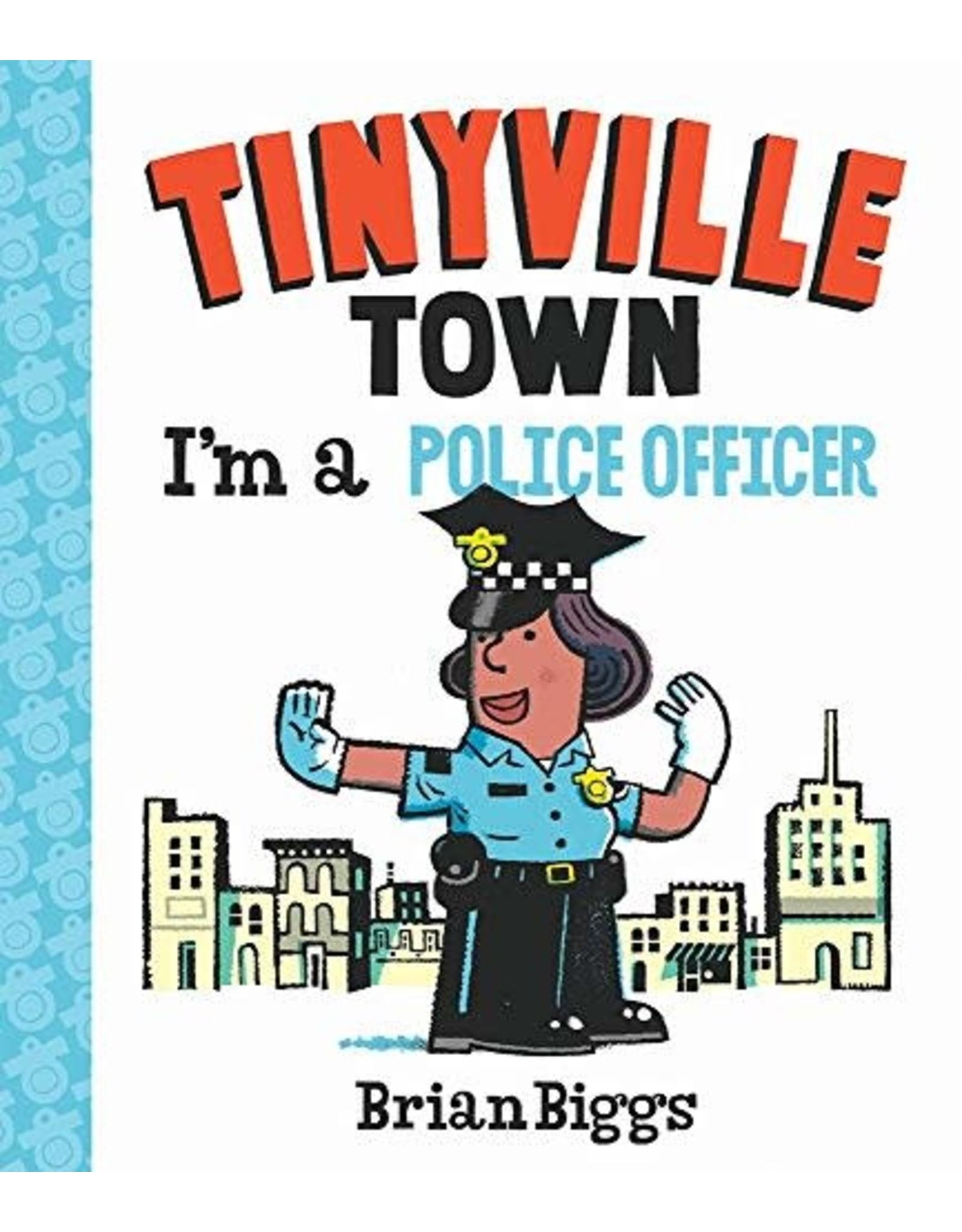 I'm a Police Officer (Tinyville Town)