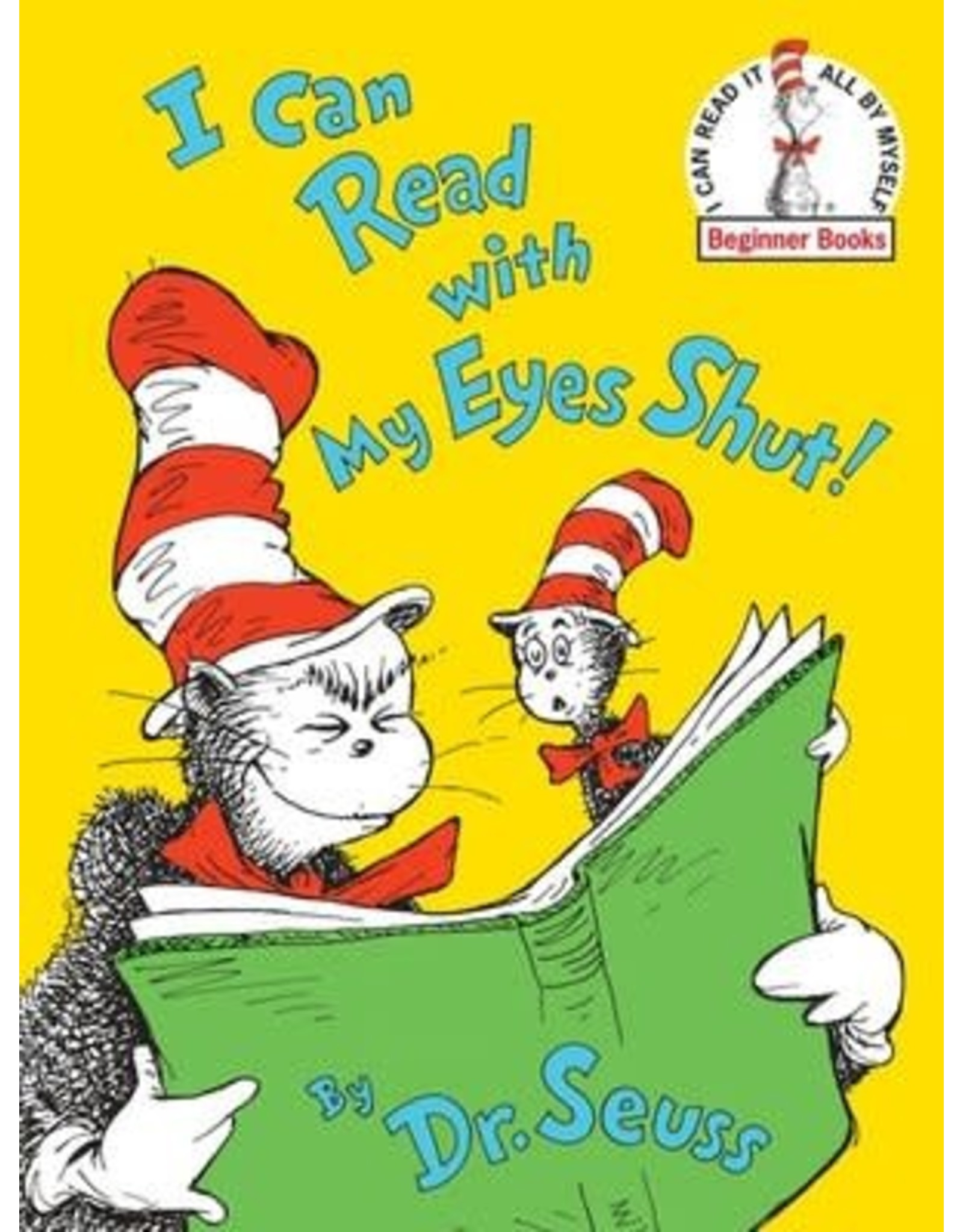 Dr Seuss I Can Read with my Eyes Shut