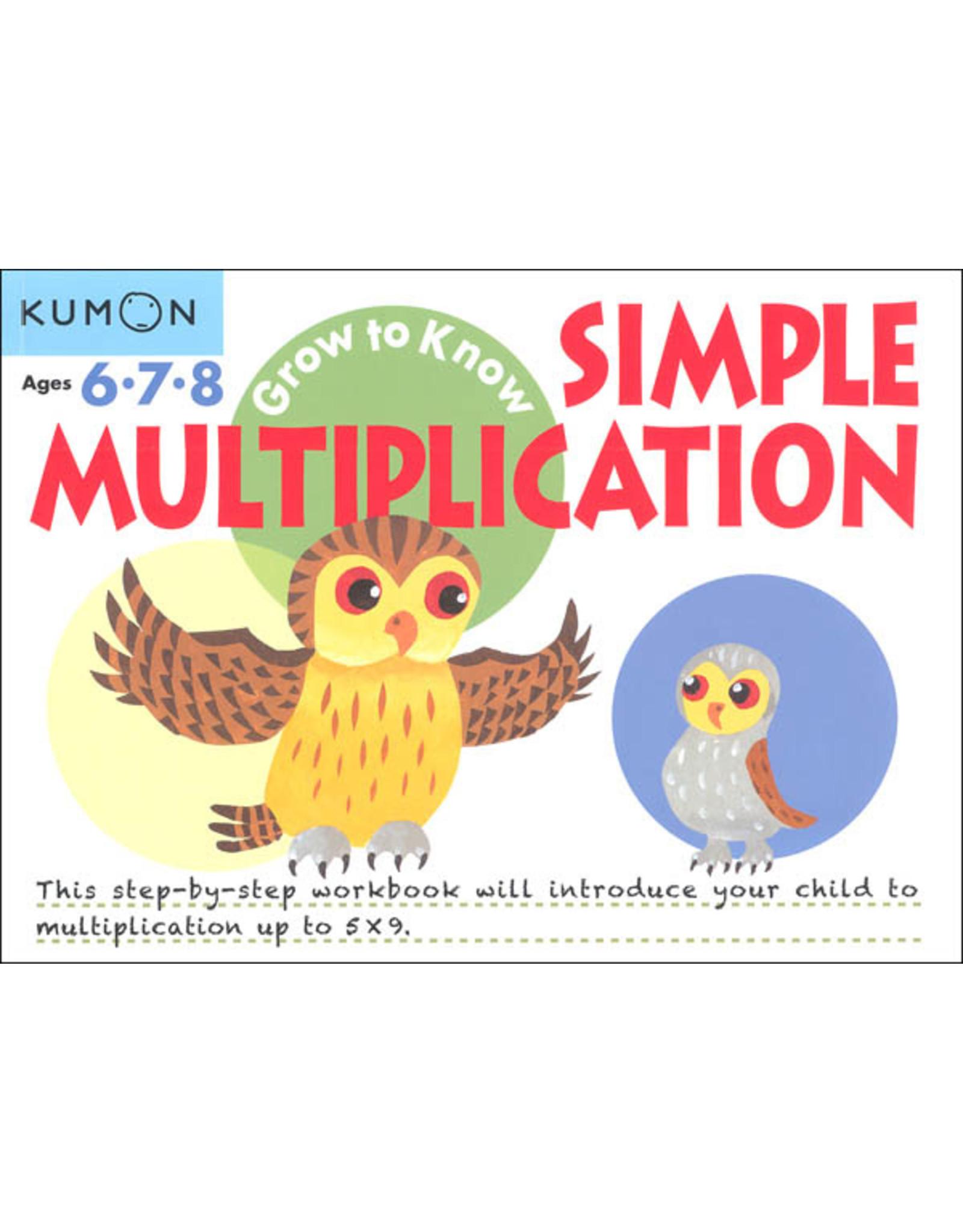 Kumon GROW-TO-KNOW SIMPLE MULTIPLICATION