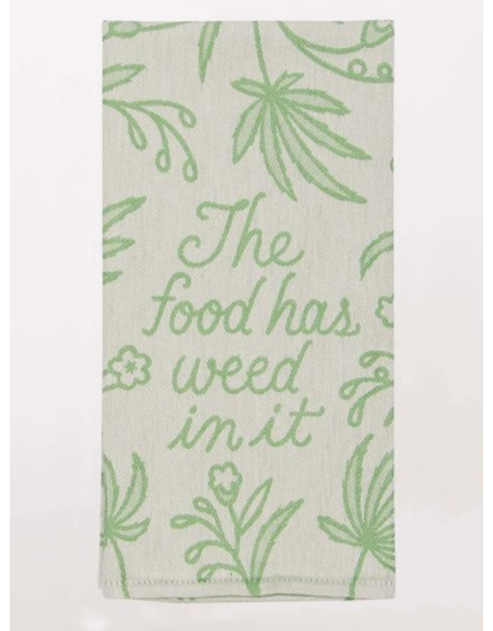 BQ Dish Towel - Food has Weed