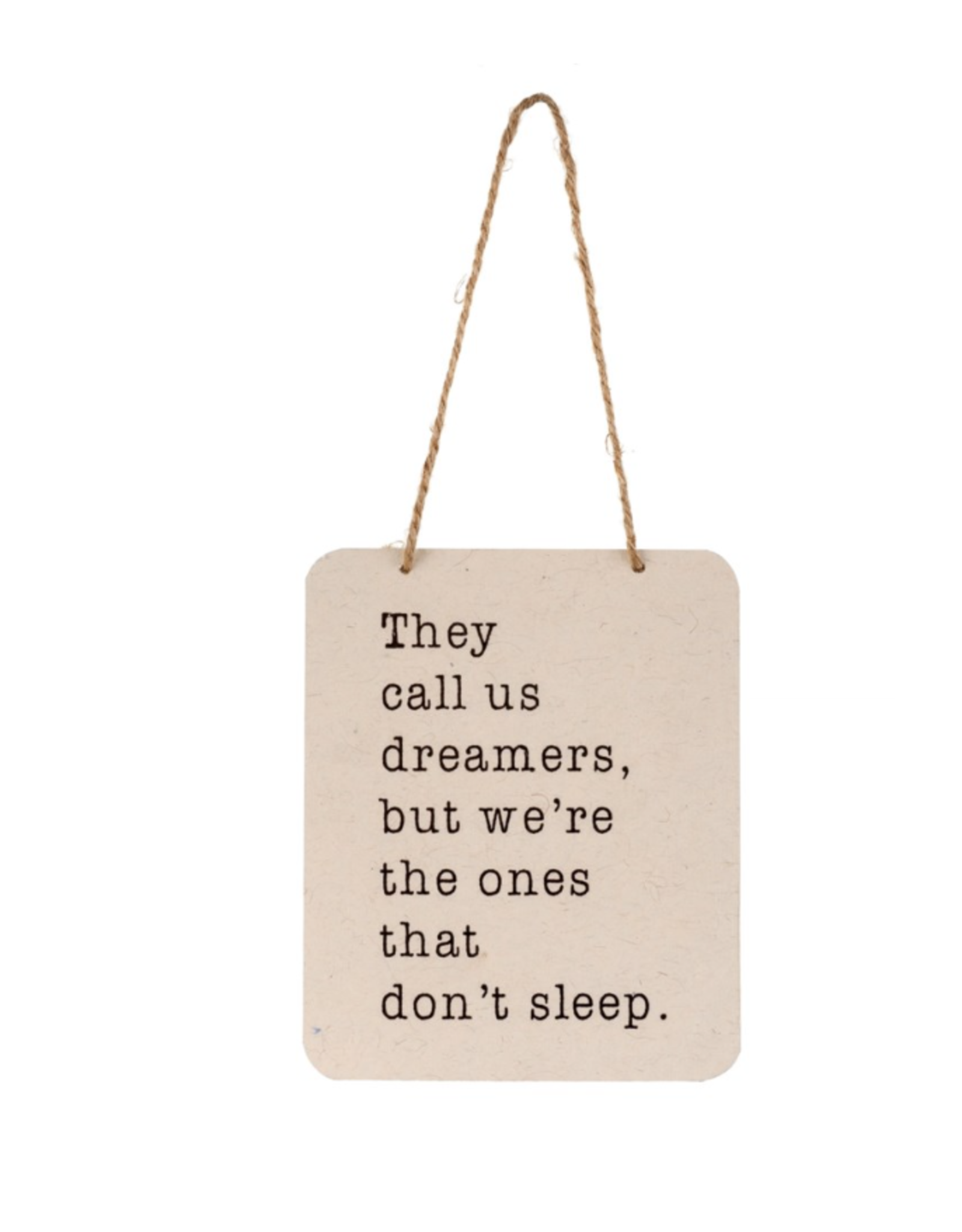 Dreamers Sign