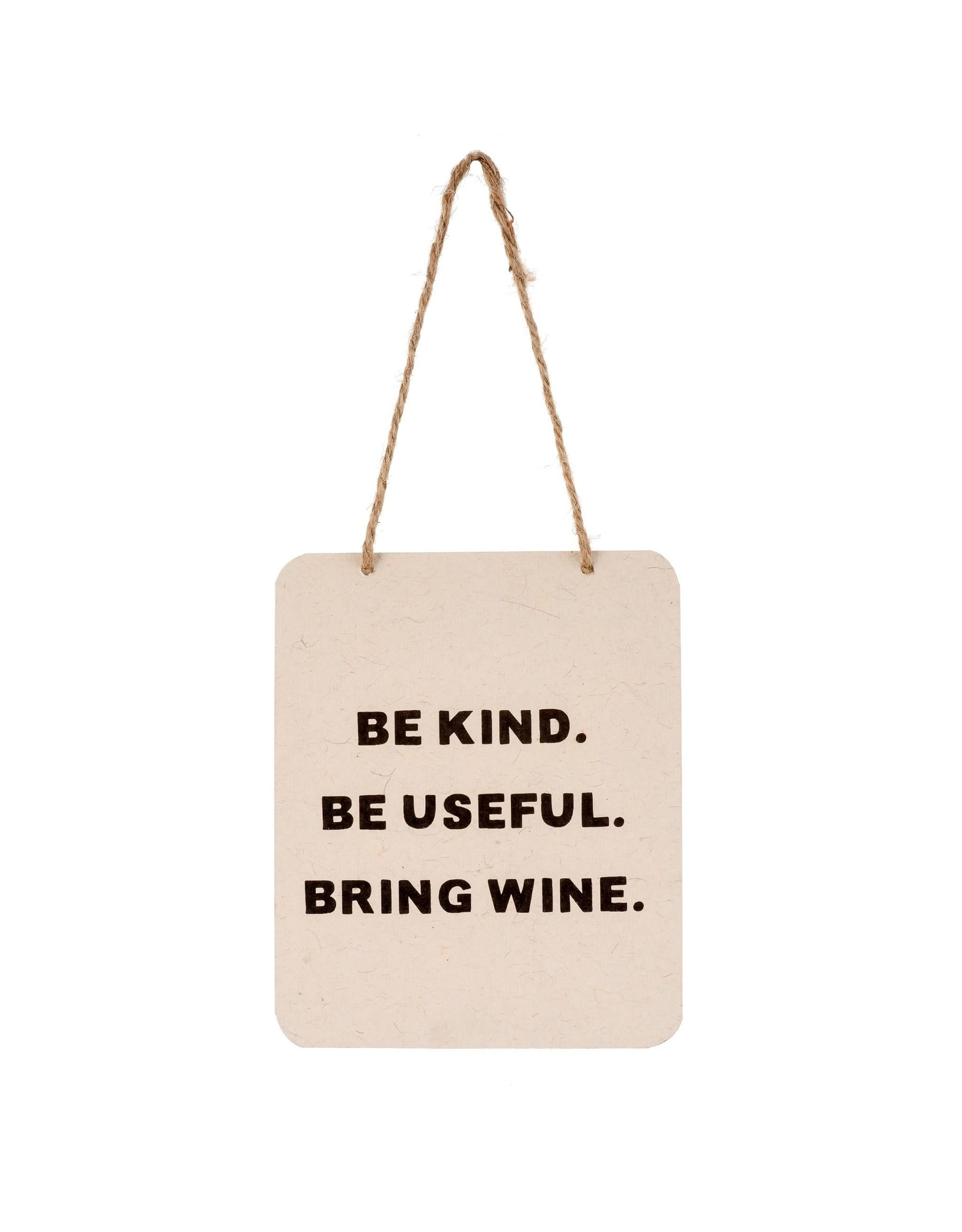 Bring Wine Sign