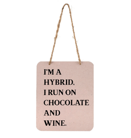 Im a Hybrid Sign